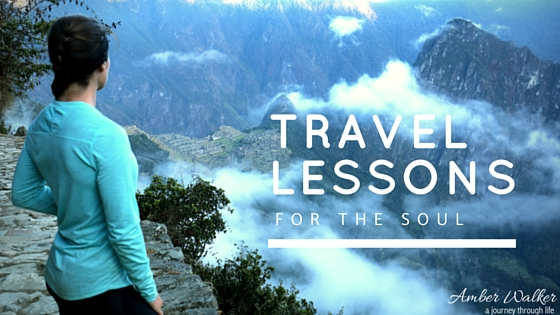 Travel lessons for the soul